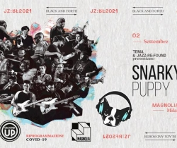 Snarky Puppy ● Magnolia ● Tema & Jazz:Re:Found x BlackandForth